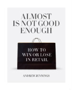 Front cover of book 'Almost Is Not Good Enough'